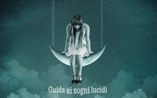 Guida ai sogni lucidi --- di Fiorelisa